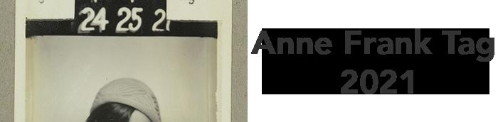Anne Frank Tag 2021-Blick auf die Geschichte